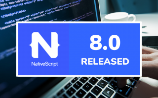 nativeScript 8.0 released