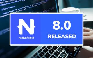 nativeScript 8.0 released
