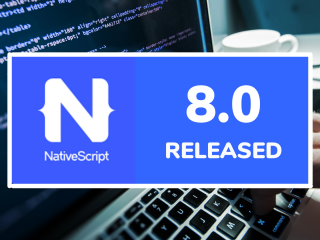 NativeScript 8.0 Released With Apple M1, Webpack 5 Support